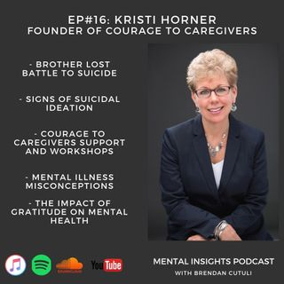 EP#16: Mental Illness, Self Care & Gratitude | Kristi Horner