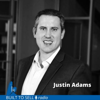 Ep 301 Justin Adams - From Broke to Big Time Exit in Just 2 Years