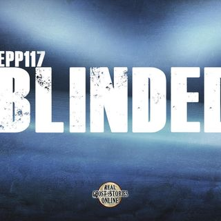 Blinded | Haunted, Paranormal, Supernatural
