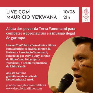 Conversa com Mauricio Ye'kwana - A luta dos povos da Terra Yanomami para combater o coronavírus e a invasão ilegal de garimpo