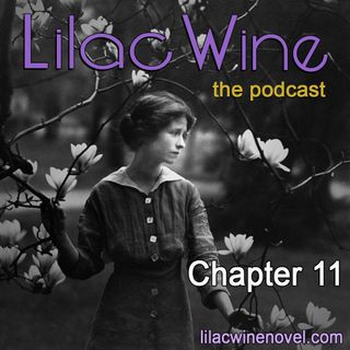 Lilac Wine - Chapter 11