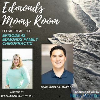 Episode 42 Edmonds Family Chiropractic