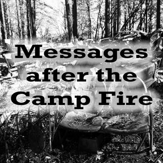 Messages after the Camp Fire