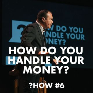 Proverbs #6 - How do you handle your money?