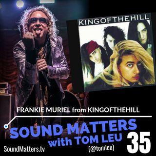 035: Frankie Muriel from KingoftheHill & DrZhVegas