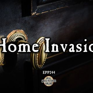 Home Invasion | Haunted, Paranormal, Ghost Stories