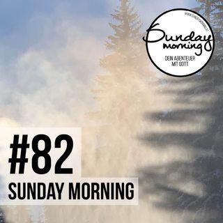 #82 - Die Herrlichkeit Gottes