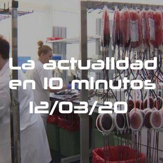 COVID | Donantes de sangre | La actualidad en 10minutos 23 (12/03/20)