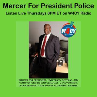 Mercer For President Police