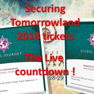 Buying Tomorrowland 2018 tickets - Live Countdown | Episode 42