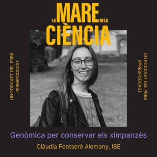 EP04: Genòmica per conservar els Ximpanzés amb la Clàudia Fontserè Alemany