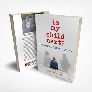 """Jonathan Walsh spoke with Fred about his book """"Is My Child Next? The Alexa Brown Story"""""""