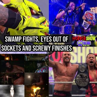 The Horror Show at Extreme Rules: Swamp Fights, Eyes Out of Sockets, and Screwy Finishes KOP072020-547
