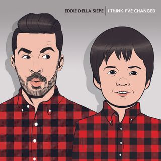 "A Barely Friending Holiday Gift - Eddie's Comedy Album: ""I Think I've Changed"""