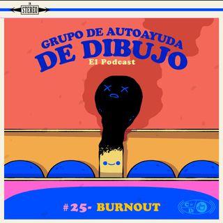 Ep. 25 - Burnout