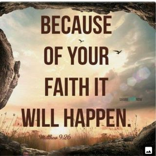 Your Faith Will Make it Happen