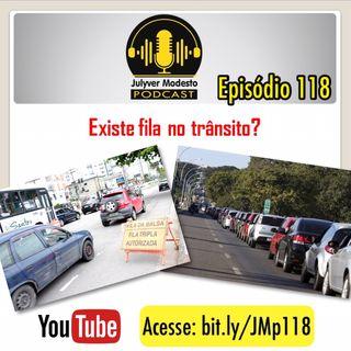Episódio 118 - Trânsito, por Julyver Modesto