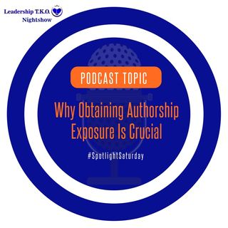Why Obtaining Authorship Exposure Is Crucial | Lakeisha McKnight