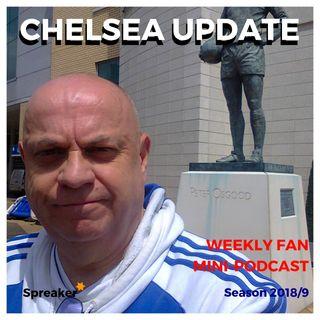 Chelsea Update #67 ( 27/10/18 #BURCHE )