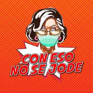 """EP 03 - """"Experiencias de cuarentena con el equipo de Con eso no se jode"""""""