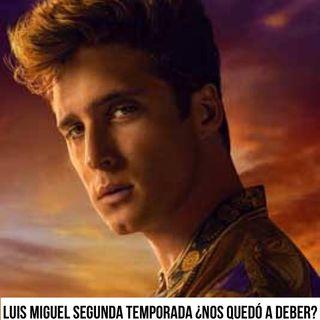 Episodio 49 Luis Miguel: La serie