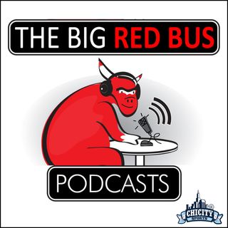 The Big Red Bus - Episode 35 - The Bulls Bubble Scrimmage