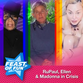 FOF #2885 - Ellen, Madonna and RuPaul in Crisis