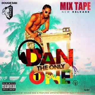 Dougie Dan-Dan The Only1 Mixtape (Mixed By Run It Red).mp3