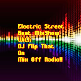 Electric Street Beat Mix Show 8/17/20 (Live DJ Mix)