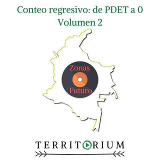 Conteo regresivo: de PDET a 0  volumen 2