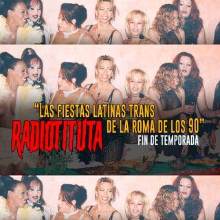 """Ep 10 """"Las fiestas Latinas Trans de la Roma de los años noventa"""" Invitada Yuli Rueda"""
