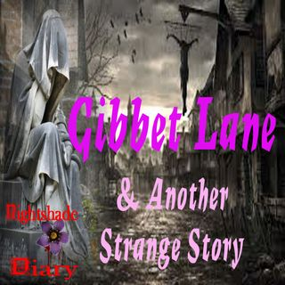 Gibbet Lane and Another Strange Story | Podcast