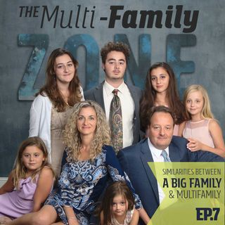 MFZ – Similarities between a Big family & Multifamily