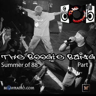 The Bassment: Boogie Bang - Summer of 88 Part 1