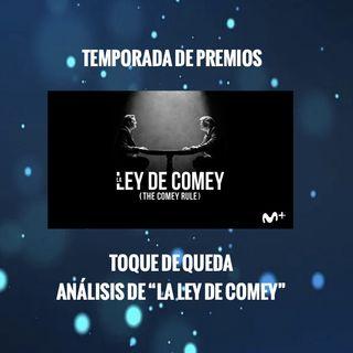 """Toque de Queda - Análisis de """"La Ley De Comey"""""""