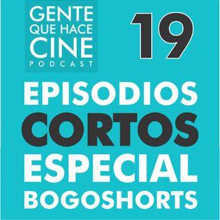 EP19: ESPECIAL BOGOSHORTS: Microepisodio 1 (Voluntarios y Foto Fija)