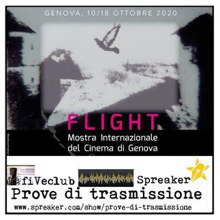 Prove di Trasmissione - FLIGHT- Mostra Internazionale del Cinema di Genova