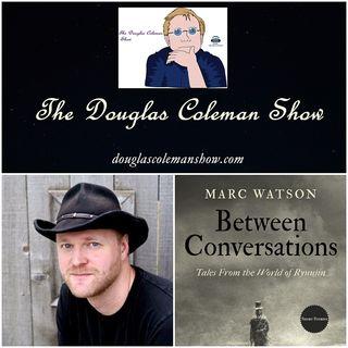 The Douglas Coleman Show w_ Marc Watson