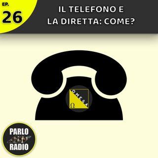 Come collegare un TELEFONO alla DIRETTA?