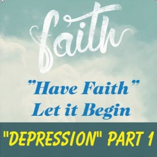 Depression Part 1 Ep 53