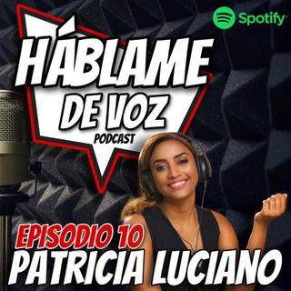 HDV Ep. 10 - Patricia Luciano
