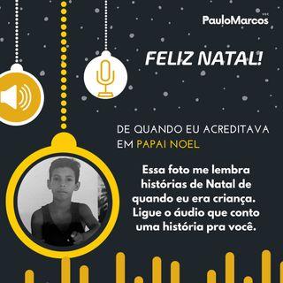 História de Natal com Paulo Marcos
