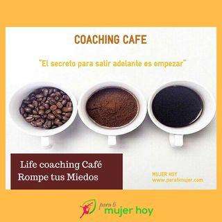 Life Coaching online Gratis Parte I: Vence tus miedos y recrea tu vida