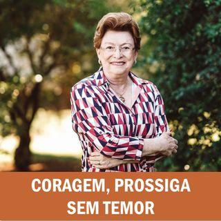 Coragem, prossiga sem temor // Pra. Suely Bezerra