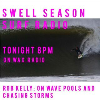 Rob Kelly on Wave Pools and Chasing Hurricanes