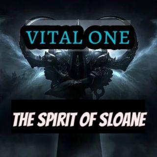 Vital  One +++ The Spirit Of Sloane +++