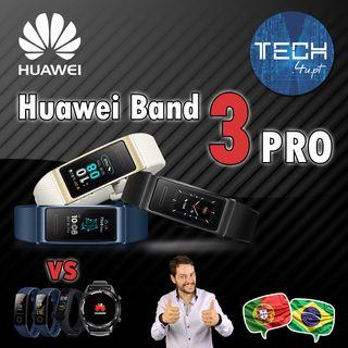 Huawei Band 3 Pro vs Mi Band 4 e Honor Band 4 e 5