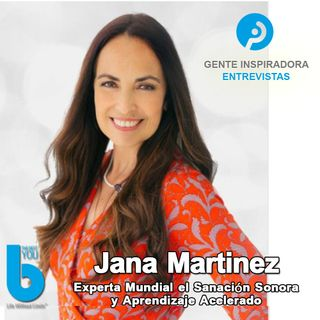 Episodio #008: Jana Martinez
