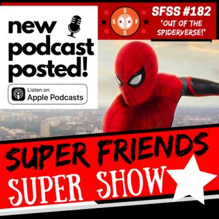 "SFSS 182 ""Out of the Spiderverse!"" (Spider-man MCU/Sony Split * Obi-Wan Kenobi on Disney+ * Tim Drake's New Identity * Jason Aaron's King Th"