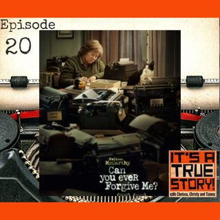 Writers Gotta Write... and Sometimes Commit Forgery [EP20 - Can You Ever Forgive Me]